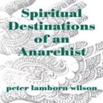 E2 Anarchy & Ecstasy, by Peter Lamborn Wilson