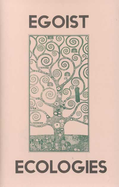 27 Symbiogenetic Desire: An Egoist Conception of Ecology, by Bellamy Fitzpatrick
