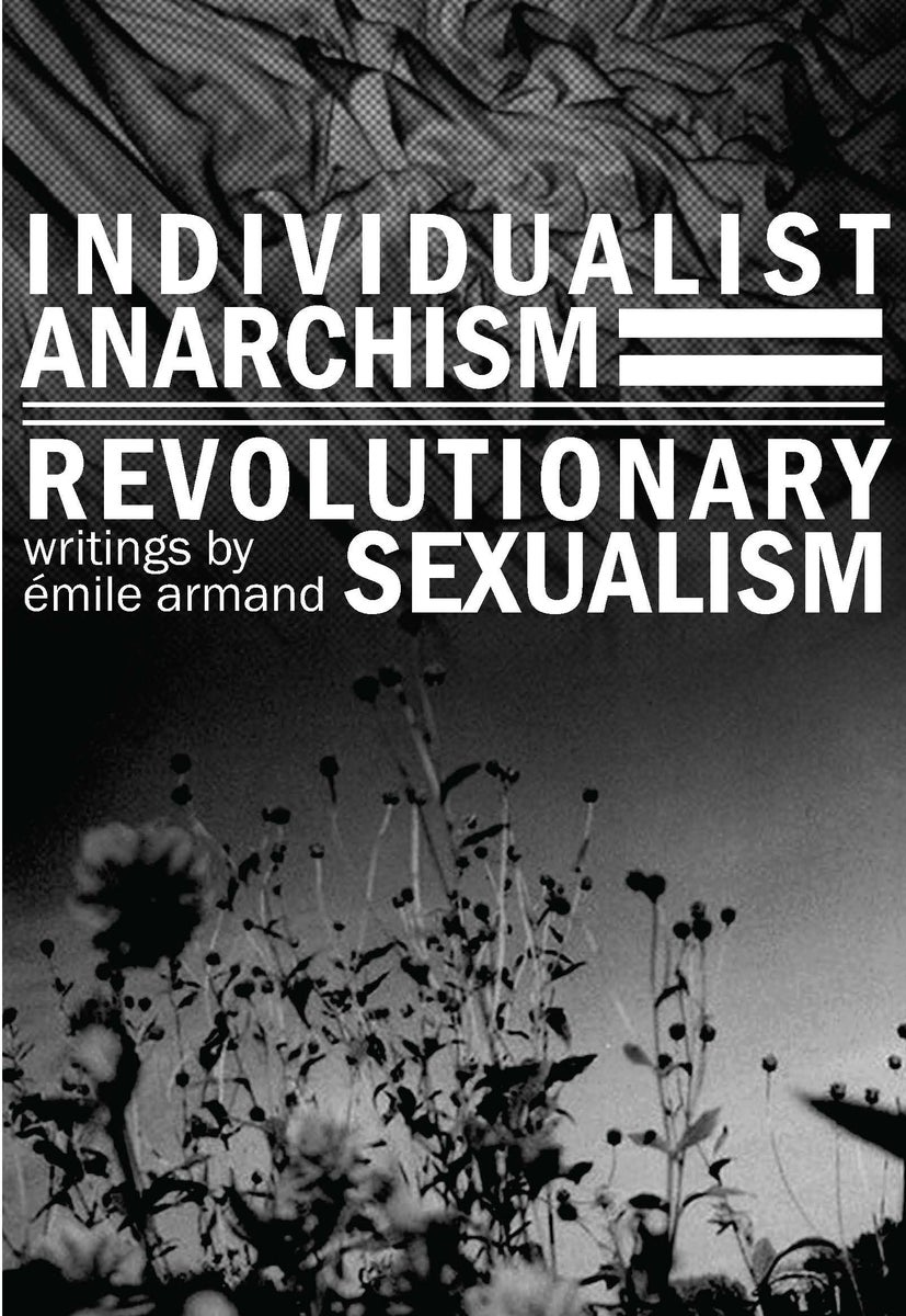 68 Critical Comments on Revolutionary Sexualism, by Alejandro de Acosta