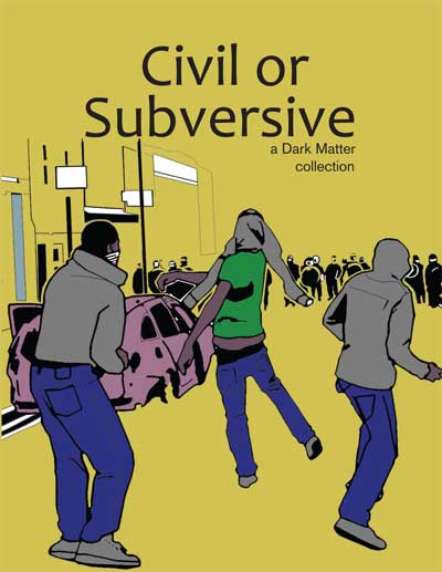 168 Civil or Subversive, Intro., by Darko Matthers