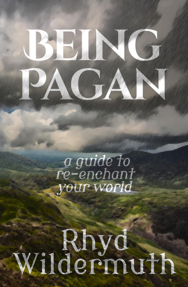 610 Being Pagan: Being Body 2, by Rhyd Wildermuth