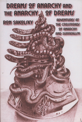 569 Dreams of Anarchy & the Anarchy of Dreams, by Ron Sakolsky
