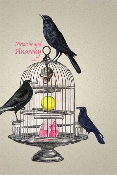 128 Nietzsche & Anarchy 1: To Live Free, by Shahin